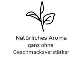 Natürliches Aroma ohne Geschmacksverstärker